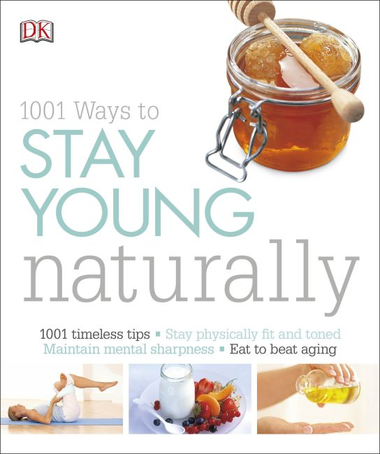 Paperback cover of 1001 Ways to Stay Young Naturally