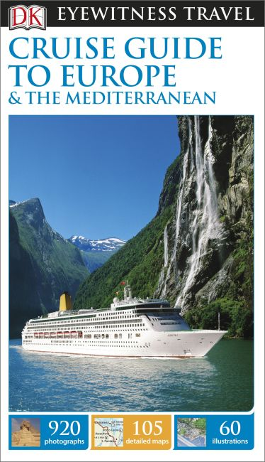 Flexibound cover of DK Eyewitness Travel Cruise Guide to Europe and the Mediterranean