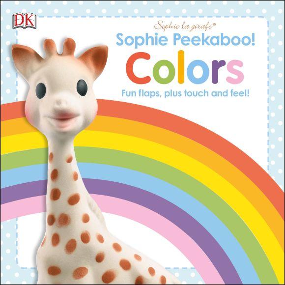Board book cover of Sophie la Girafe: Sophie Peekaboo! Colors
