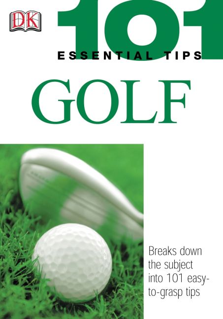 Paperback cover of 101 Essential Tips: Golf