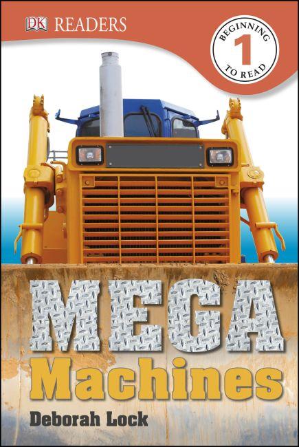Hardback cover of DK Readers L1: Mega Machines