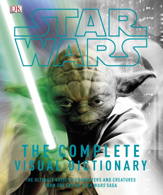 Hardback cover of Star Wars: The Complete Visual Dictionary