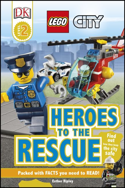 Hardback cover of LEGO® City Heroes to the Rescue