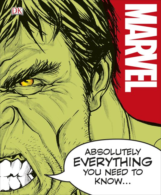 Hardback cover of Marvel Absolutely Everything You Need to Know
