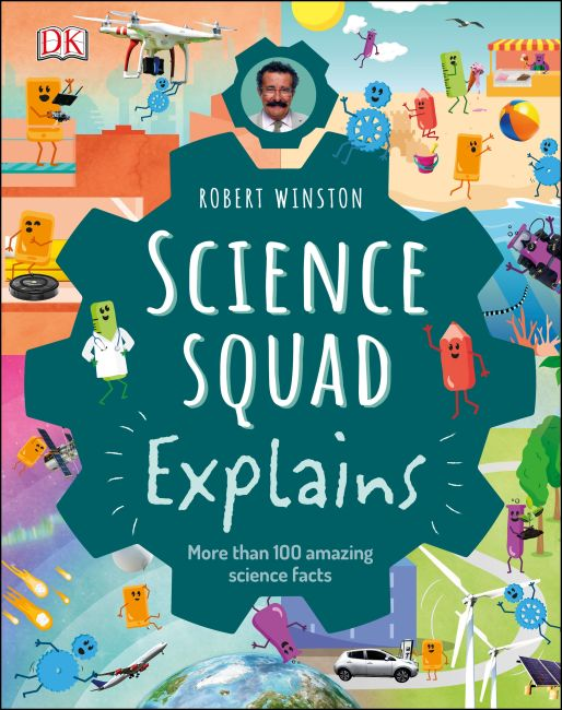 Hardback cover of Robert Winston Science Squad Explains