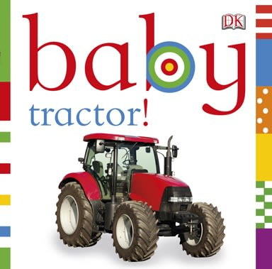 Board book cover of Baby: Tractor!