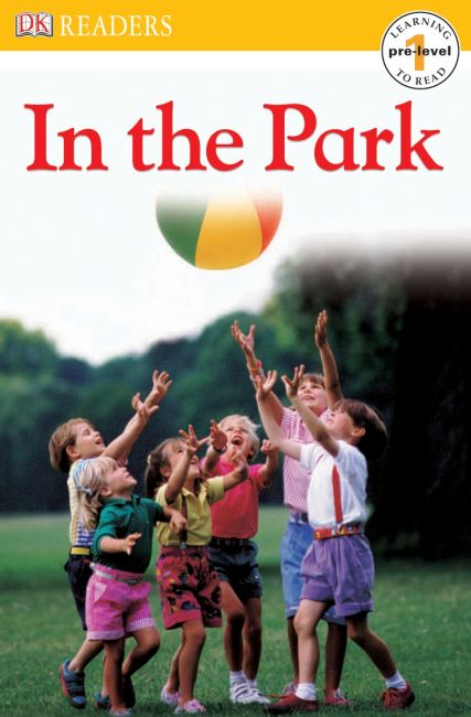 Paperback cover of DK Readers L0: In the Park