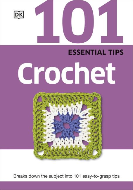 Paperback cover of 101 Essential Tips Crochet