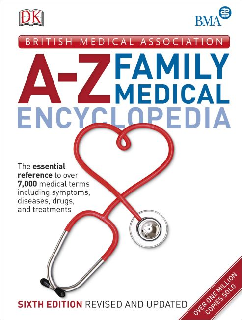 Hardback cover of BMA A-Z Family Medical Encyclopedia