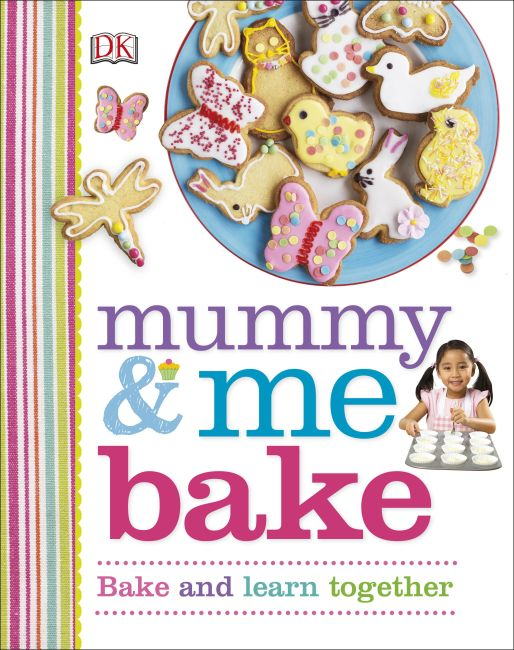 Hardback cover of Mummy & Me Bake