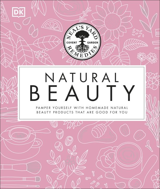 Hardback cover of Neal's Yard Remedies Beauty Book