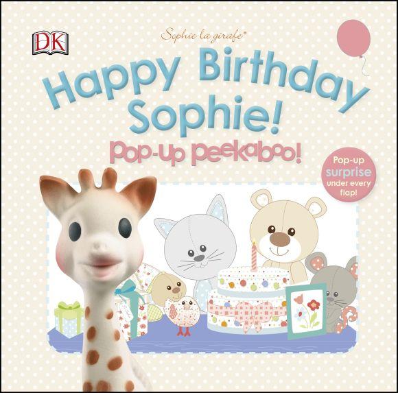 Board book cover of Happy Birthday Sophie! Pop-Up Peekaboo!
