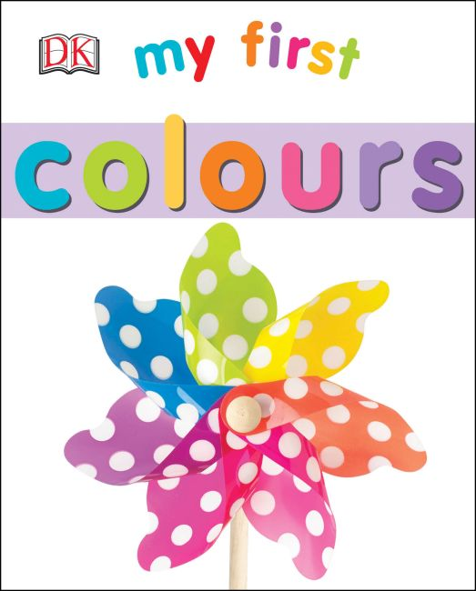 Board book cover of My First Colours