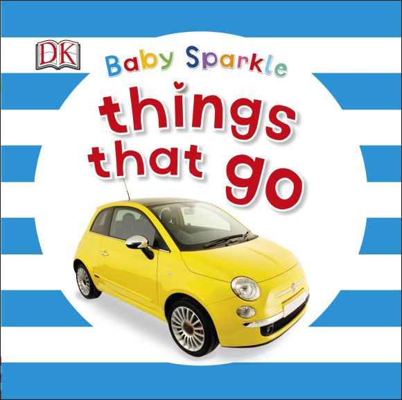 Board book cover of Baby Sparkle Things That Go