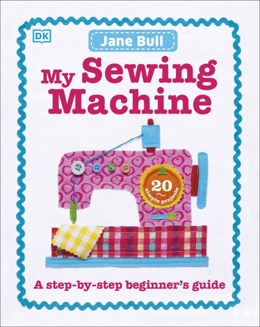 Hardback cover of My Sewing Machine Book
