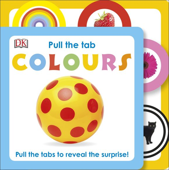 Board book cover of Pull The Tab Colours