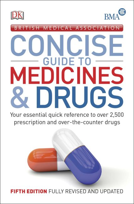 Paperback cover of BMA Concise Guide to Medicine & Drugs