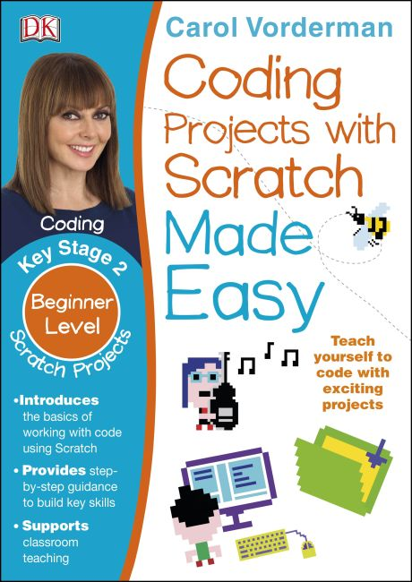 Paperback cover of Coding Projects with Scratch Made Easy Ages 8-12 Key Stage 2