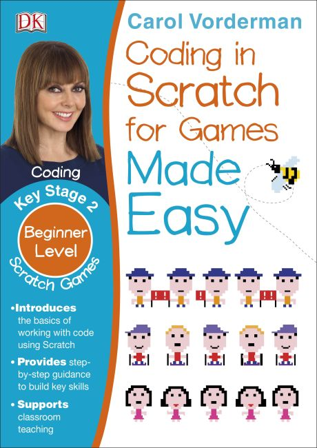 Paperback cover of Coding In Scratch For Games Made Easy Ages 8-12 Key Stage 2
