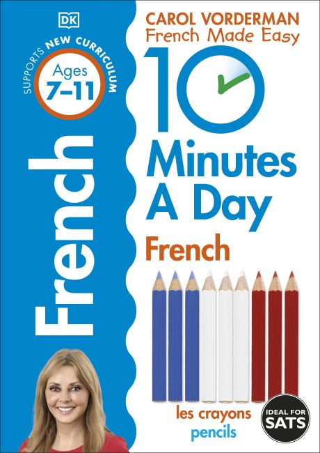 Paperback cover of 10 Minutes A Day French, Ages 7-11 (Key Stage 2)