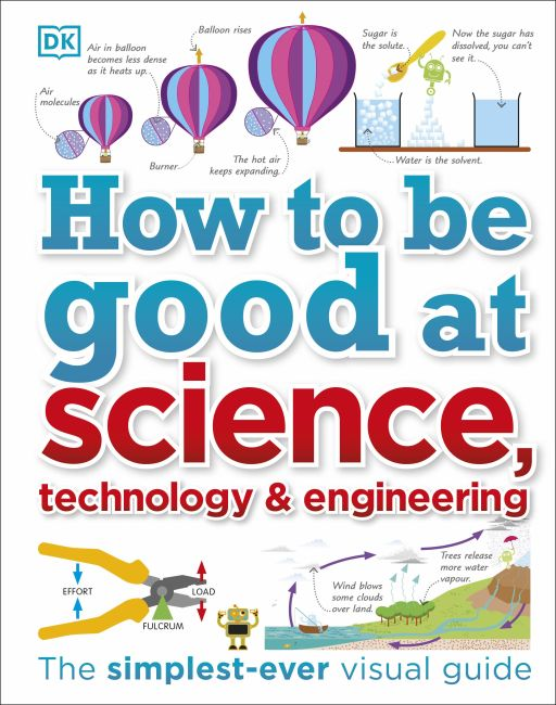 Hardback cover of How to Be Good at Science, Technology, and Engineering