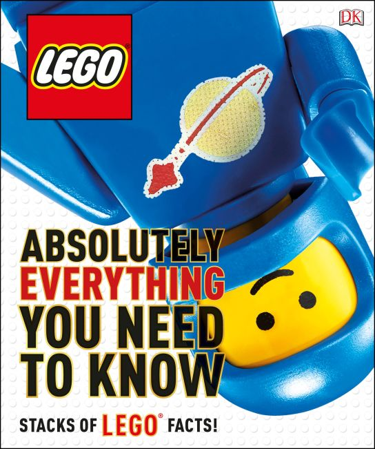 Hardback cover of LEGO Absolutely Everything You Need to Know