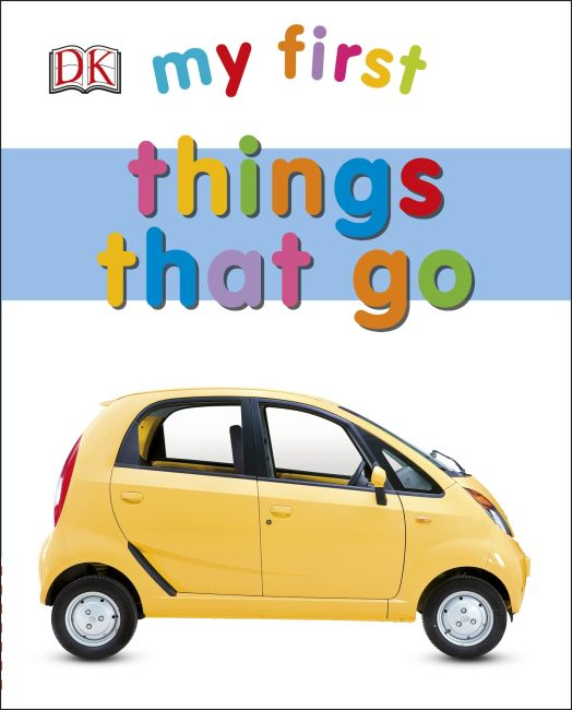 Board book cover of My First Things That Go