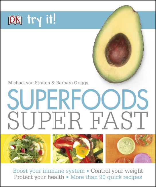 Paperback cover of Superfoods Super Fast