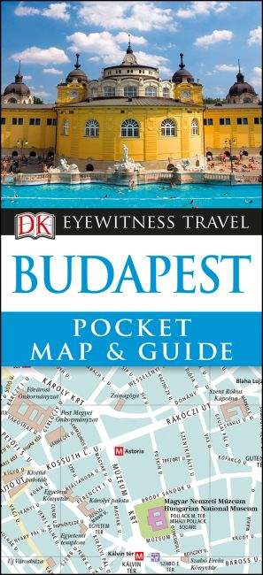 Paperback cover of DK Eyewitness Budapest Pocket Map and Guide