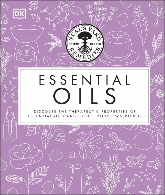 Hardback cover of Neal's Yard Remedies Essential Oils