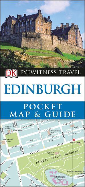 Paperback cover of DK Eyewitness Edinburgh Pocket Map and Guide