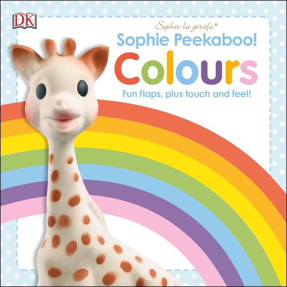 Board book cover of Sophie Peekaboo! Colours