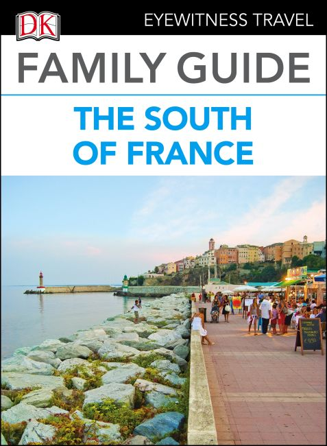 eBook cover of DK Eyewitness Family Guide the South of France