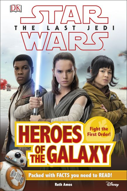Hardback cover of Star Wars The Last Jedi™ Heroes of the Galaxy
