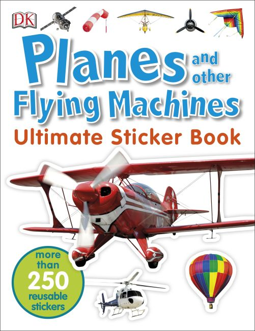Paperback cover of Planes and Other Flying Machines Ultimate Sticker Book