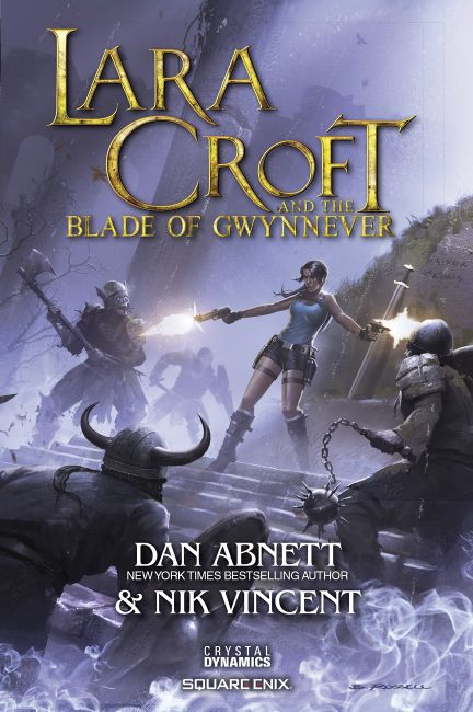 eBook cover of Lara Croft and the Blade of Gwynnever