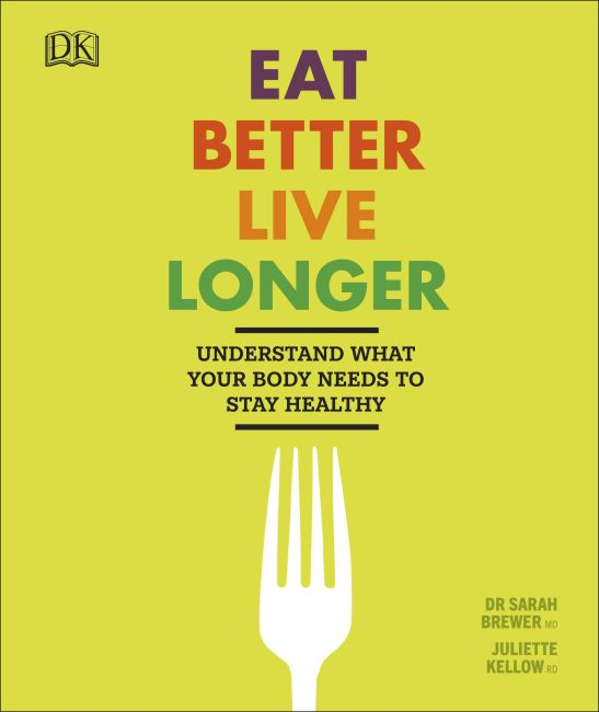 Hardback cover of Eat Better, Live Longer
