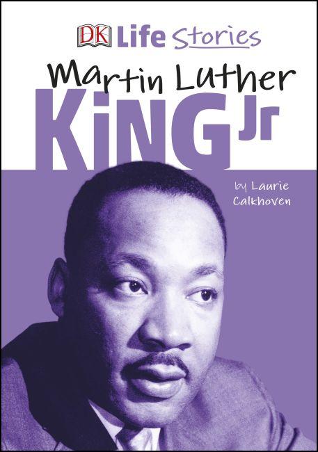 Hardback cover of DK Life Stories Martin Luther King Jr