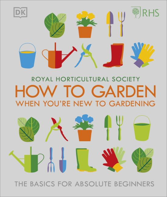 Hardback cover of RHS How To Garden When You're New To Gardening