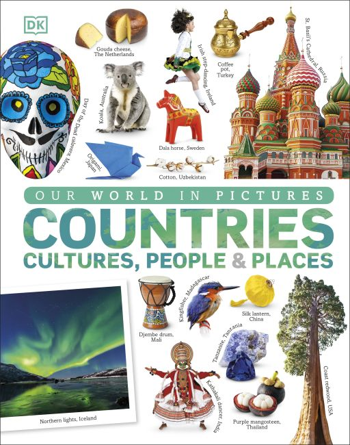 Hardback cover of Our World in Pictures: Countries, Cultures, People & Places