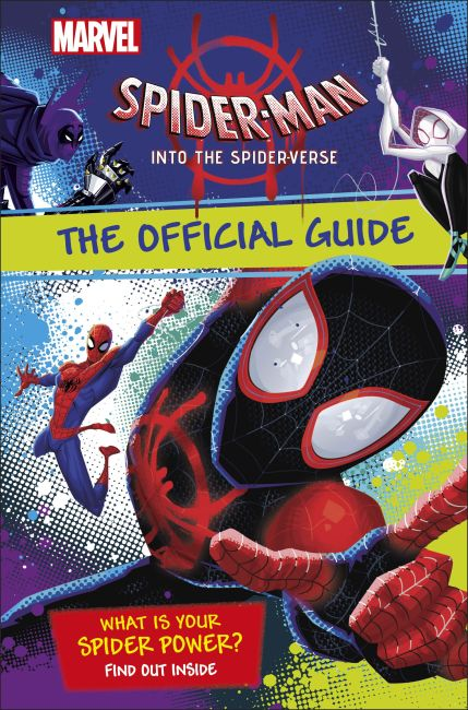 Hardback cover of Marvel Spider-Man Into the Spider-Verse The Official Guide