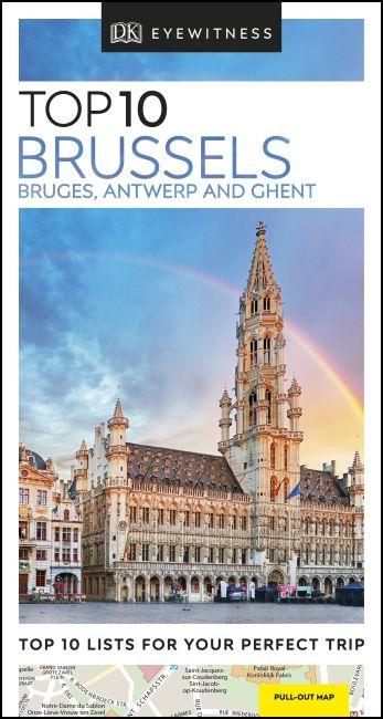 Paperback cover of DK Eyewitness Top 10 Brussels, Bruges, Antwerp and Ghent