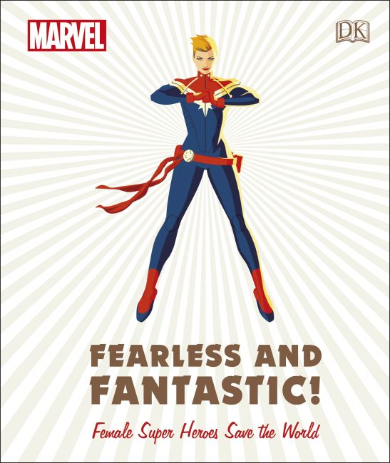 Hardback cover of Marvel Fearless and Fantastic! Female Super Heroes Save the World