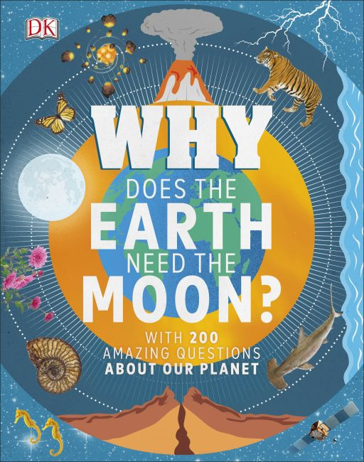 Hardback cover of Why Does the Earth Need the Moon?