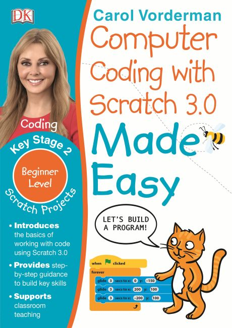 Paperback cover of Computer Coding with Scratch 3.0 Made Easy, Ages 7-11 (Key Stage 2)