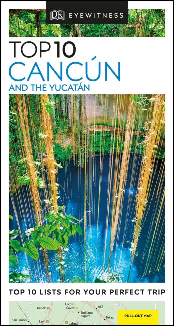 Paperback cover of DK Eyewitness Top 10 Cancun and the Yucatan