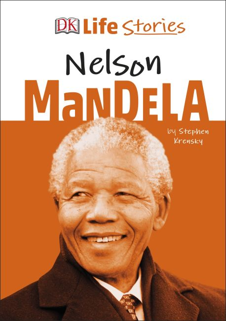 Hardback cover of DK Life Stories Nelson Mandela