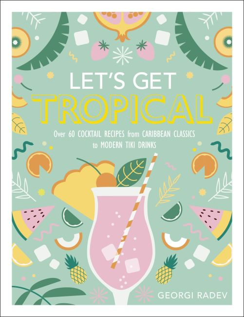 Hardback cover of Let's Get Tropical