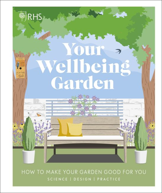 Hardback cover of RHS Your Wellbeing Garden
