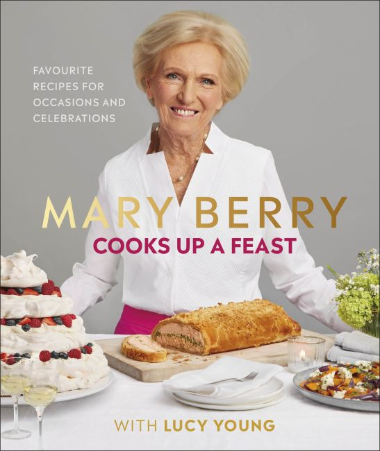 Hardback cover of Mary Berry Cooks Up A Feast
